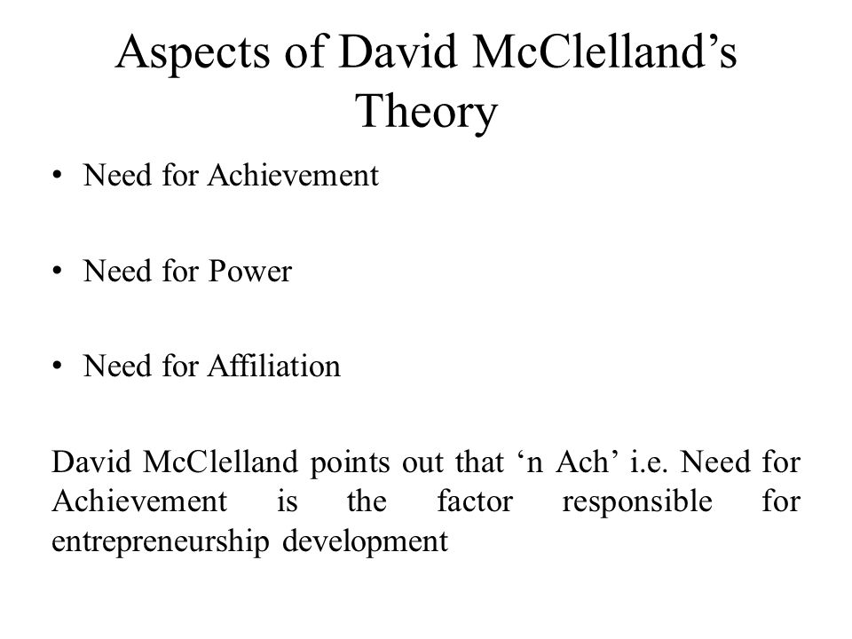 Aspects of David McClelland's Theory