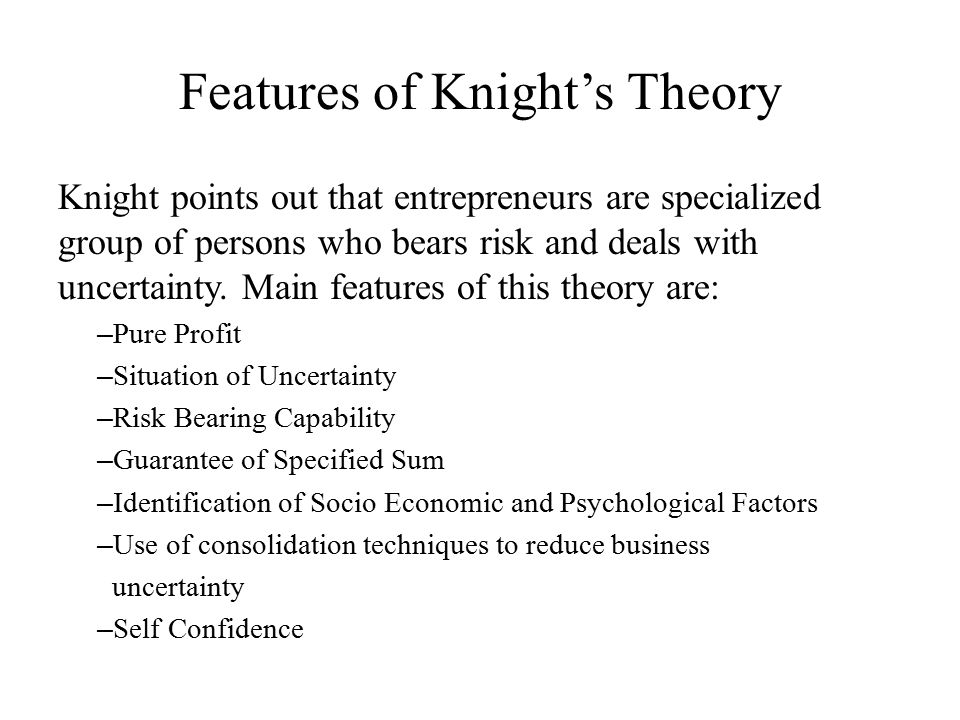 Features of Knight's Theory