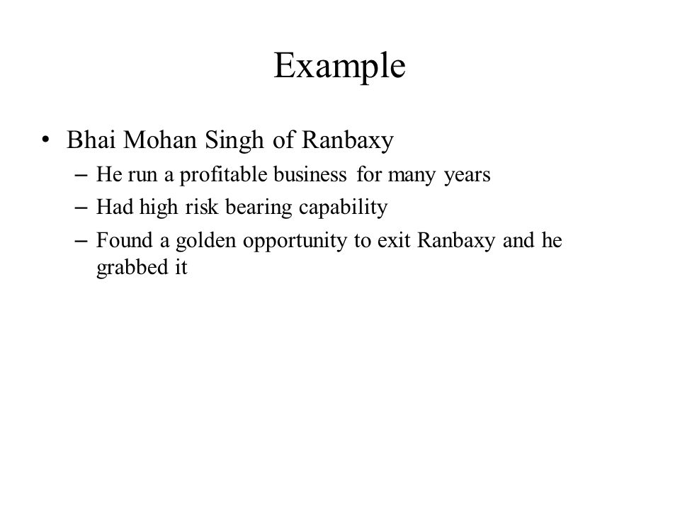 Example Bhai Mohan Singh of Ranbaxy