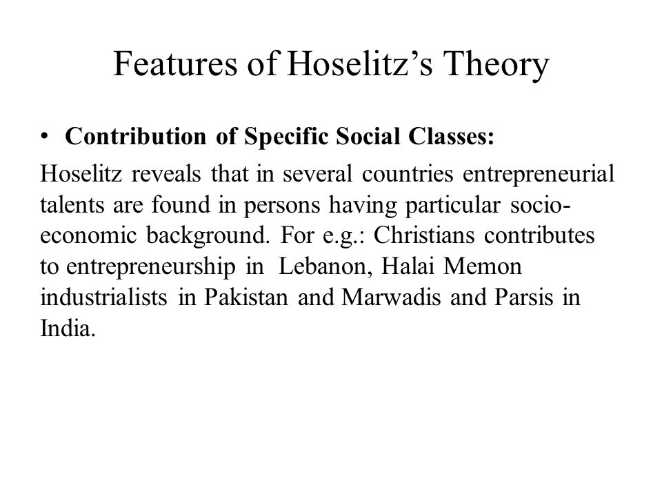 Features of Hoselitz's Theory