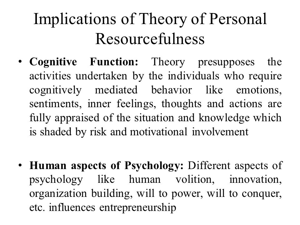 Implications of Theory of Personal Resourcefulness