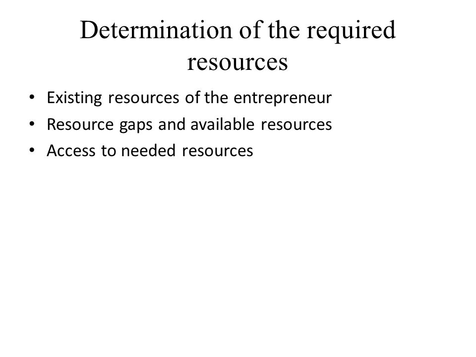 Determination of the required resources