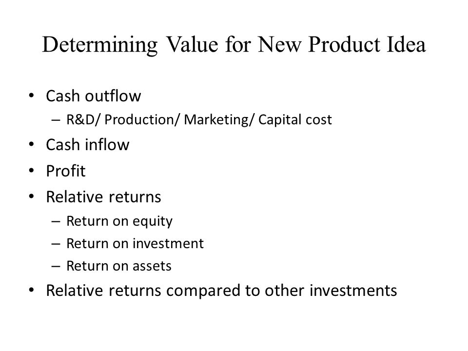 Determining Value for New Product Idea