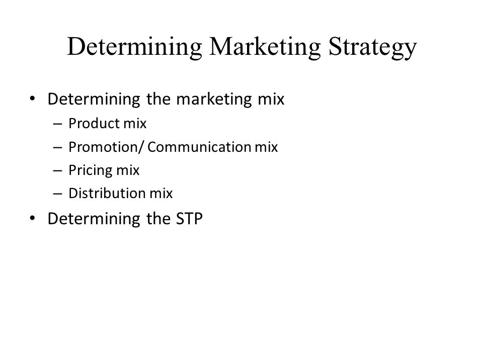 Determining Marketing Strategy