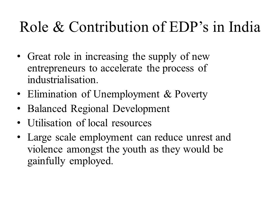 Role & Contribution of EDP's in India