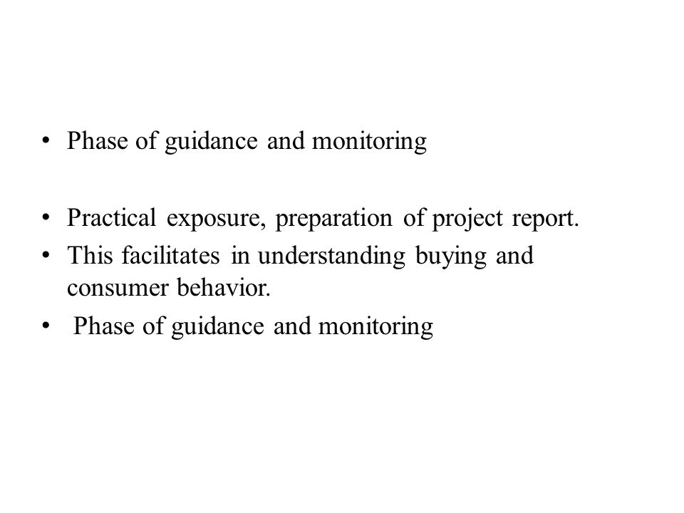 Phase of guidance and monitoring