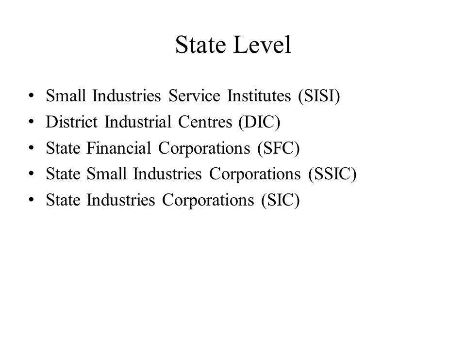 State Level Small Industries Service Institutes (SISI)