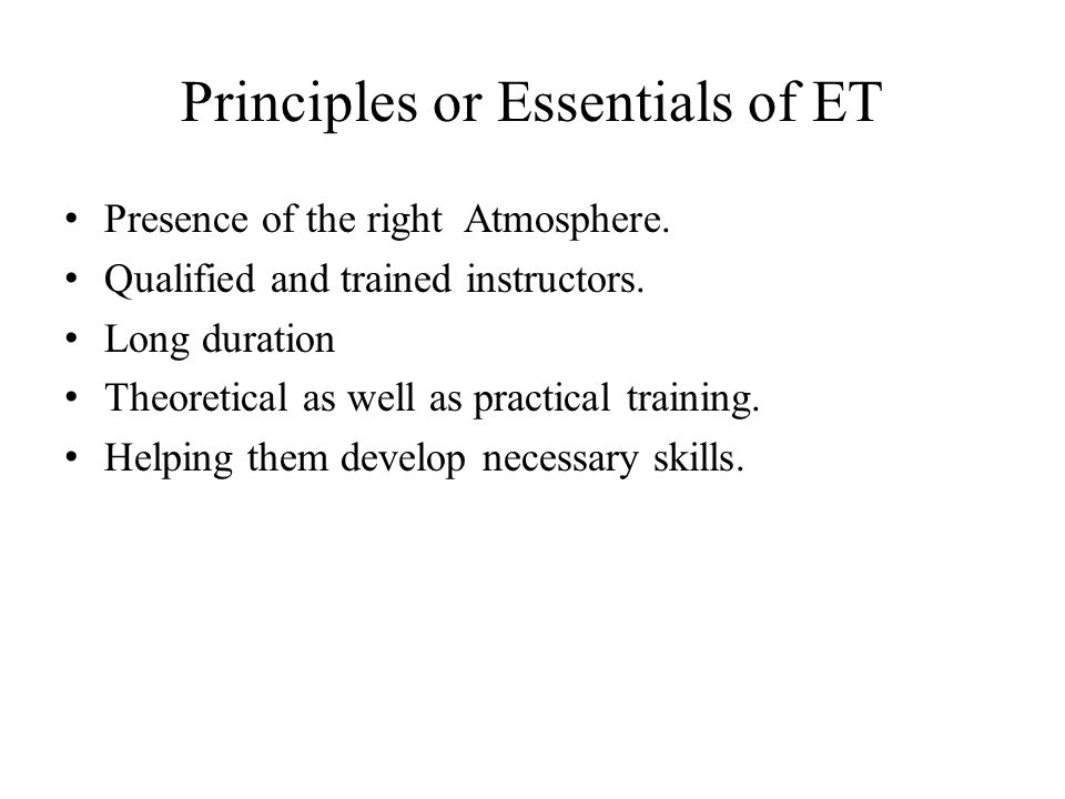 Principles or Essentials of ET
