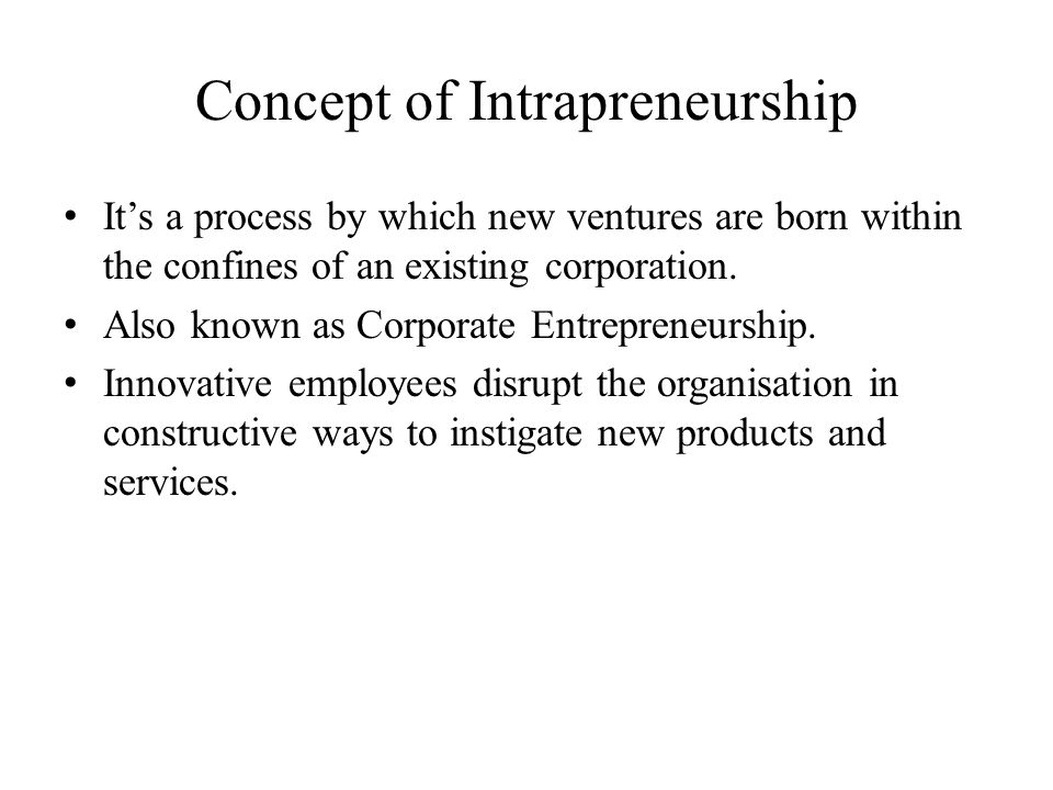 Concept of Intrapreneurship