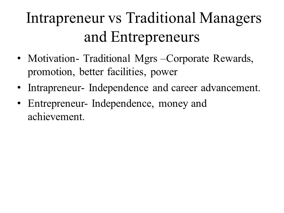 Intrapreneur vs Traditional Managers and Entrepreneurs