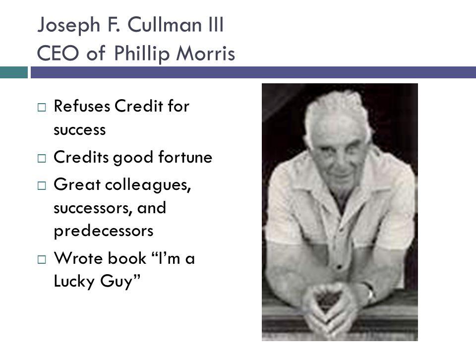 Joseph F. Cullman III CEO of Phillip Morris