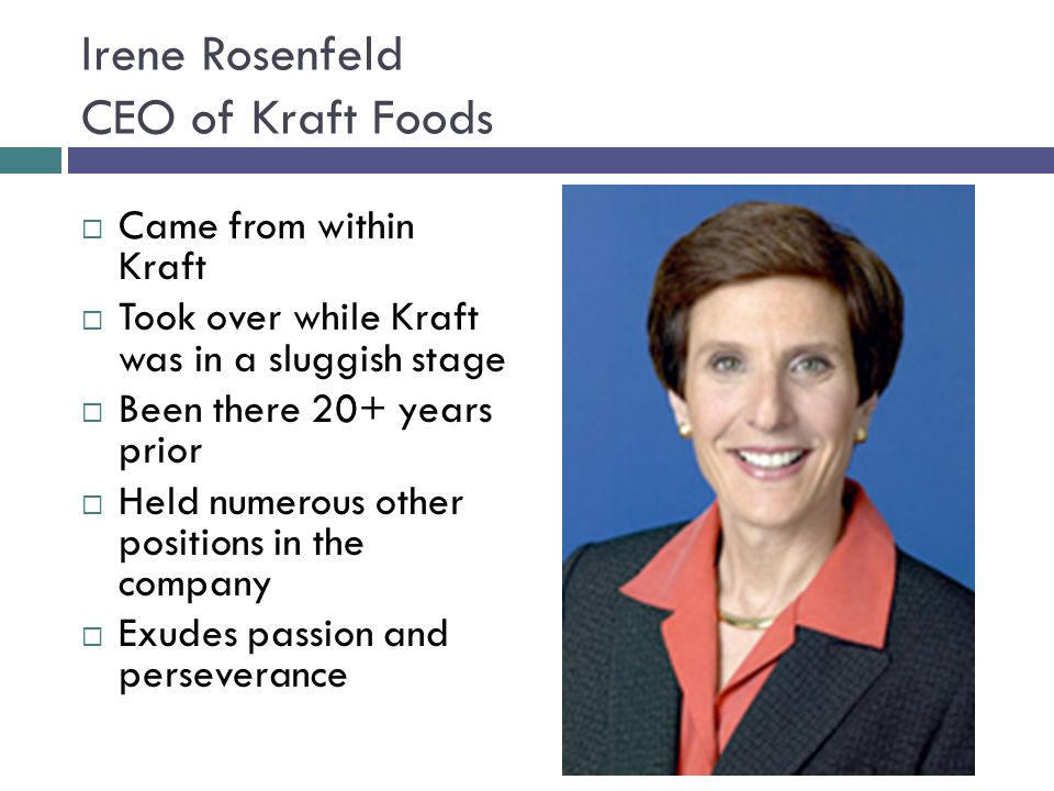 Irene Rosenfeld CEO of Kraft Foods