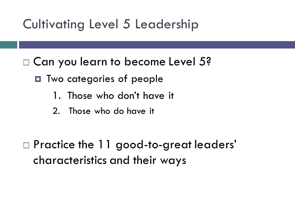 Cultivating Level 5 Leadership