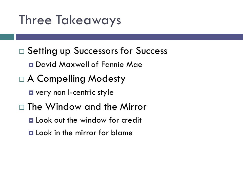 Three Takeaways Setting up Successors for Success A Compelling Modesty