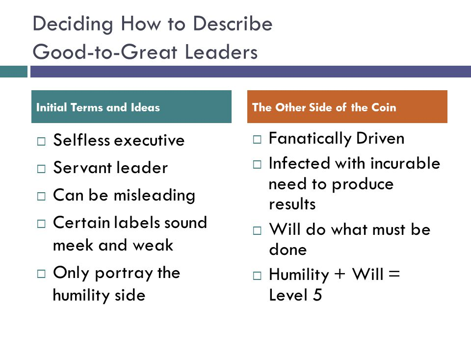 Deciding How to Describe Good-to-Great Leaders