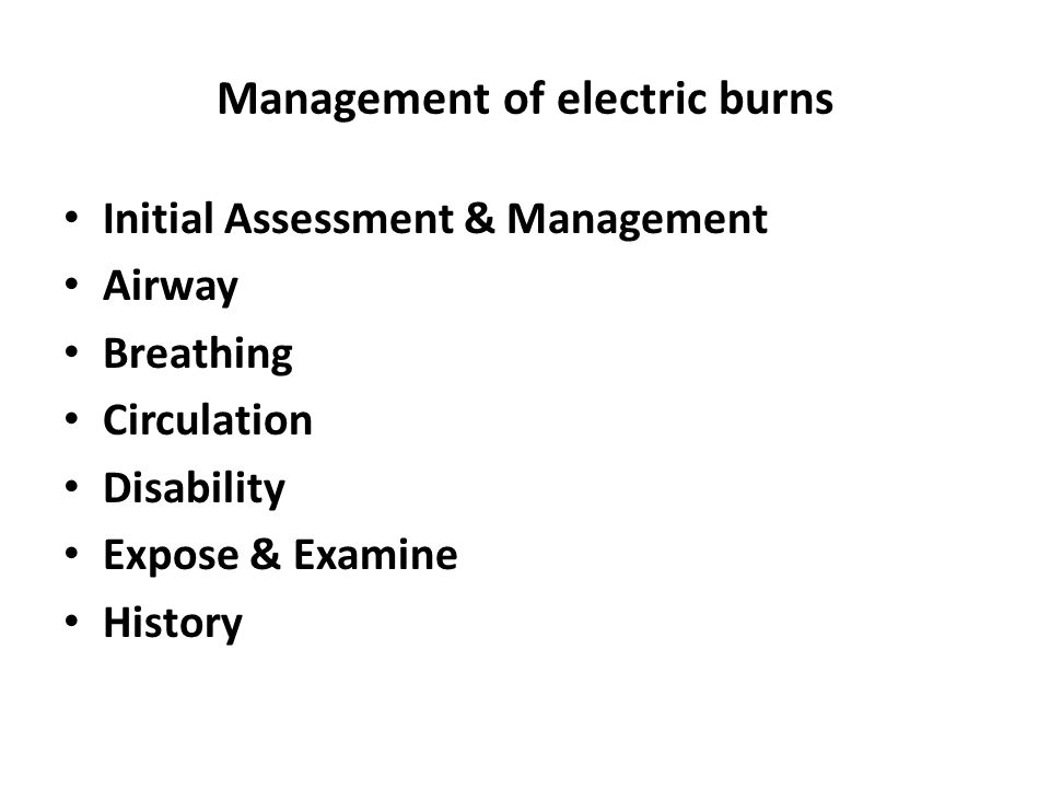 Management of electric burns