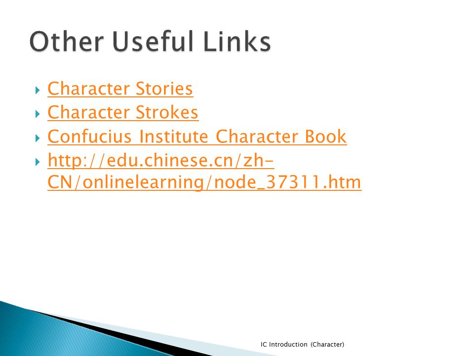 Other Useful Links Character Stories Character Strokes