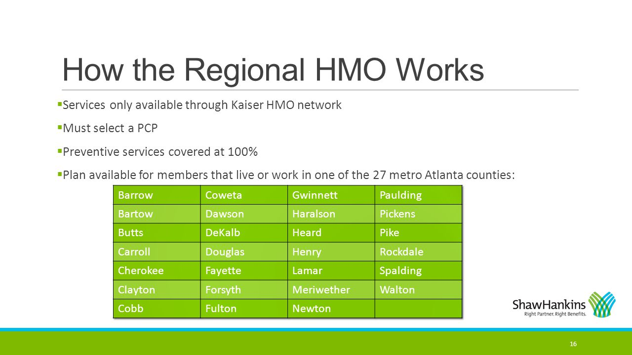 How the Regional HMO Works