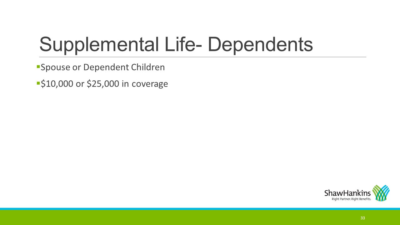 Supplemental Life- Dependents