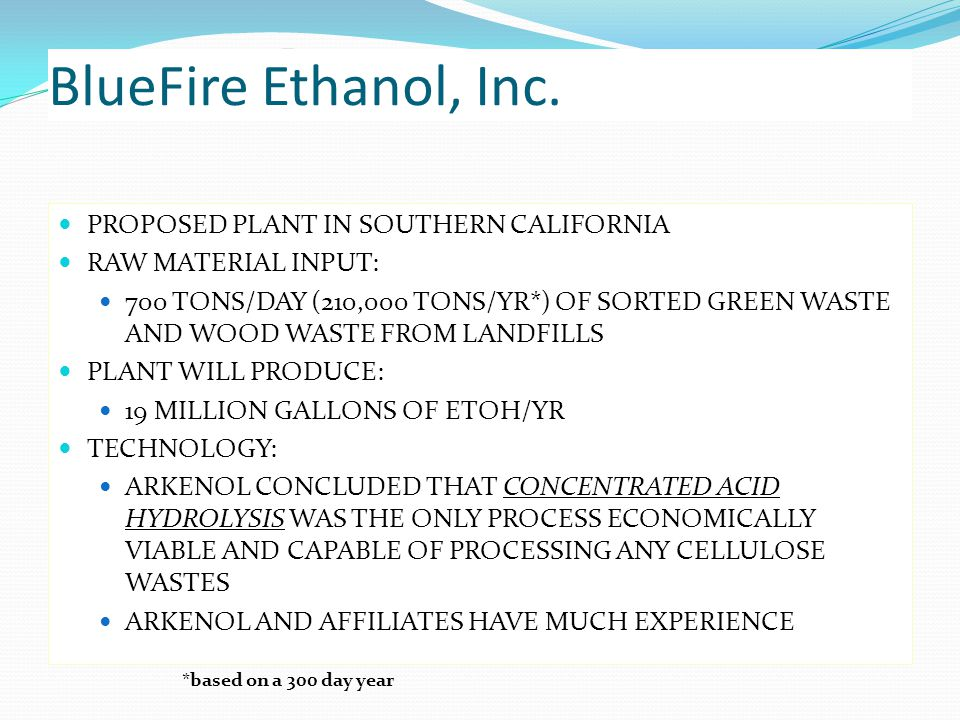 BlueFire Ethanol, Inc. PROPOSED PLANT IN SOUTHERN CALIFORNIA