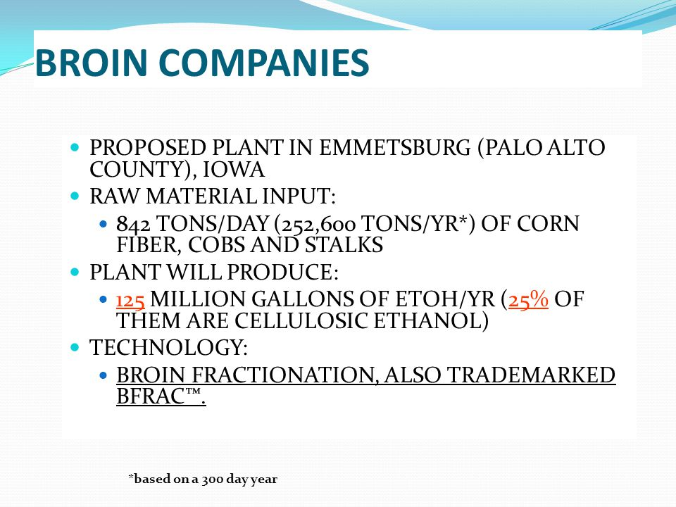 BROIN COMPANIES PROPOSED PLANT IN EMMETSBURG (PALO ALTO COUNTY), IOWA
