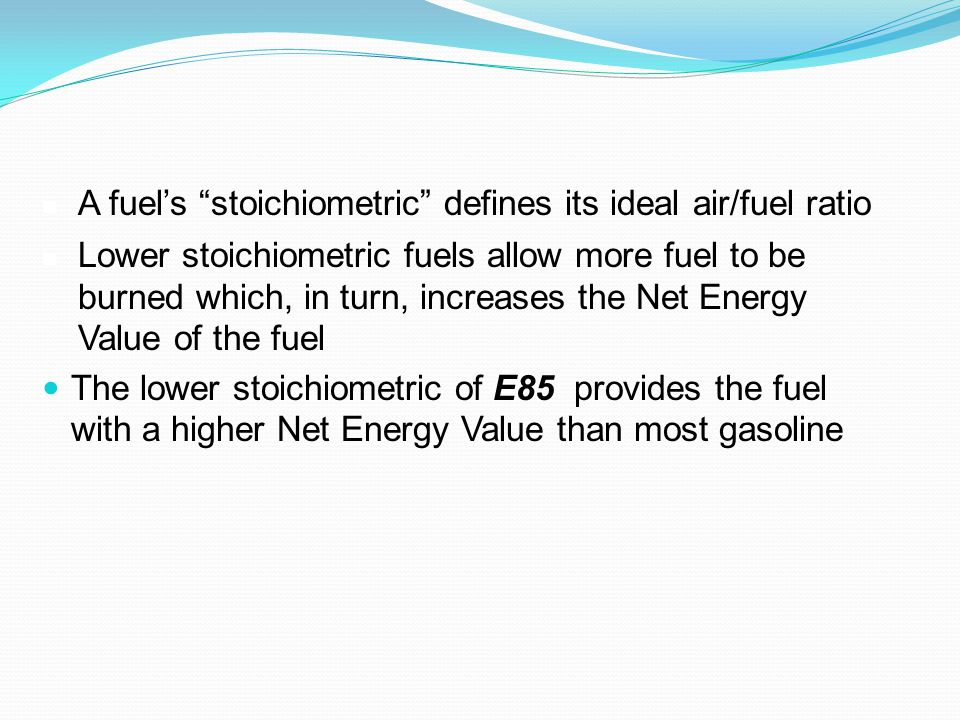 A fuel's stoichiometric defines its ideal air/fuel ratio