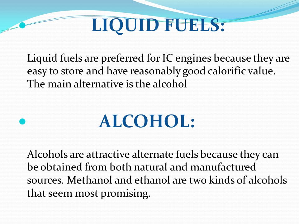 LIQUID FUELS: ALCOHOL: