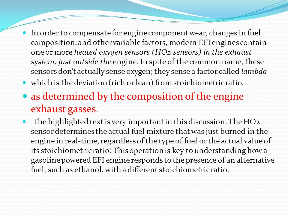 as determined by the composition of the engine exhaust gasses.