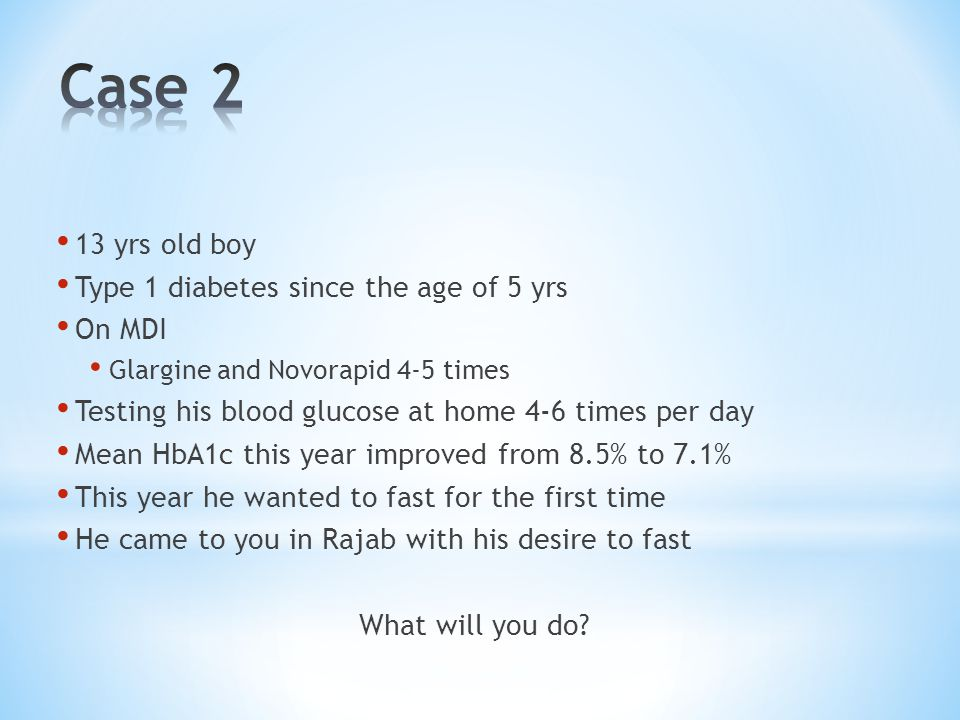 Case 2 13 yrs old boy Type 1 diabetes since the age of 5 yrs On MDI