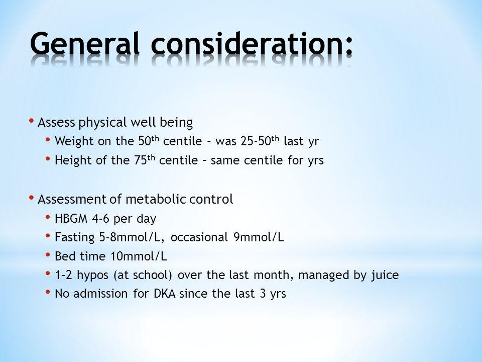 General consideration: