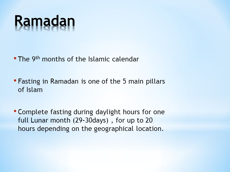 Ramadan The 9th months of the Islamic calendar