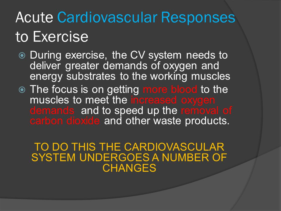 Acute Cardiovascular Responses to Exercise