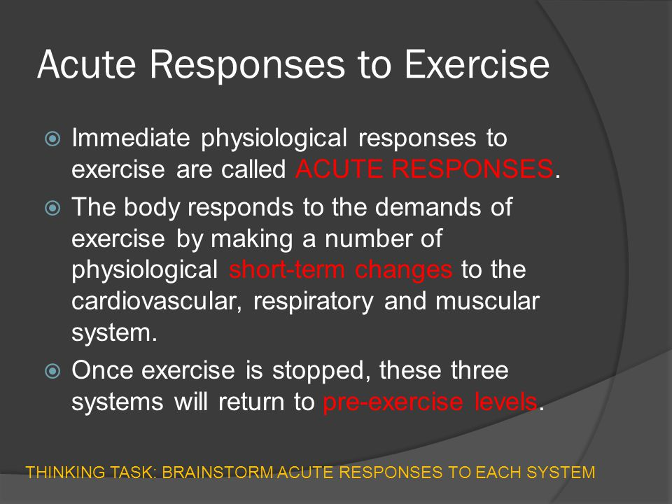 musculoskeletal acute response to exercise The effect of acute exercise on the musculoskeletal, energy, cardiovascular and respiratory systems andrew white musculoskeletal system there is an increase in blood supply as your body is working overtime the blood supply has to increase because it has to go to the parts in your body which you are exercising the most eg.