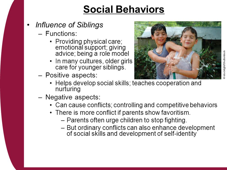 Social Behaviors Influence of Siblings Functions: Positive aspects: