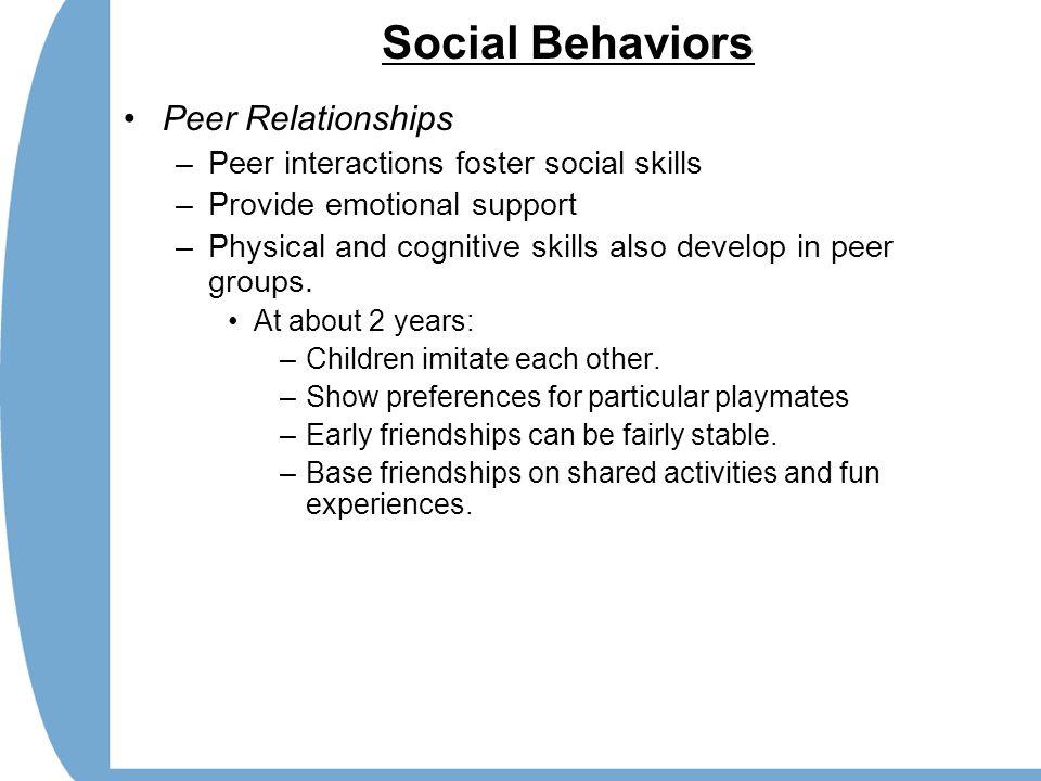 Social Behaviors Peer Relationships