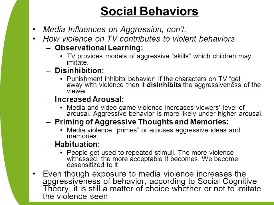Social Behaviors Media Influences on Aggression, con't.
