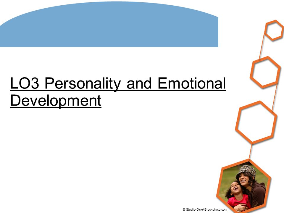 LO3 Personality and Emotional Development