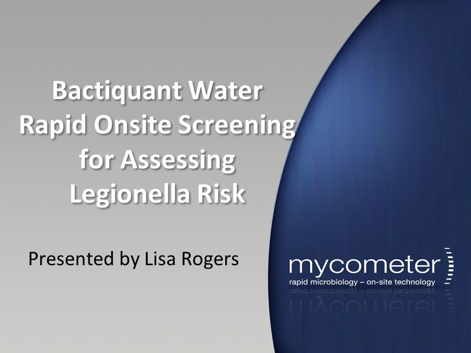 Bactiquant Water Rapid Onsite Screening for Assessing Legionella Risk
