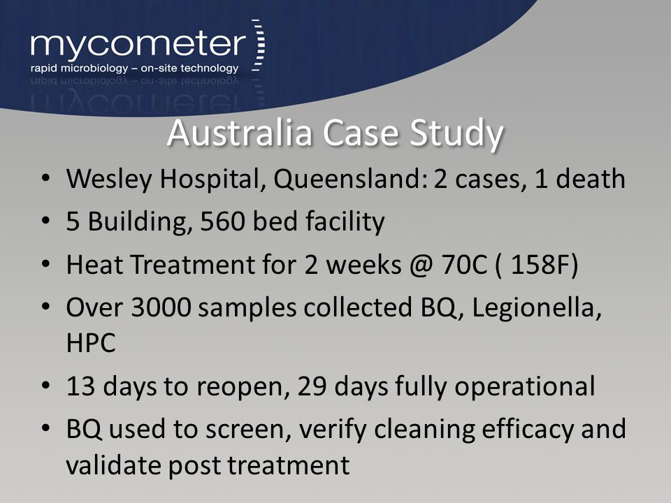 Australia Case Study Wesley Hospital, Queensland: 2 cases, 1 death