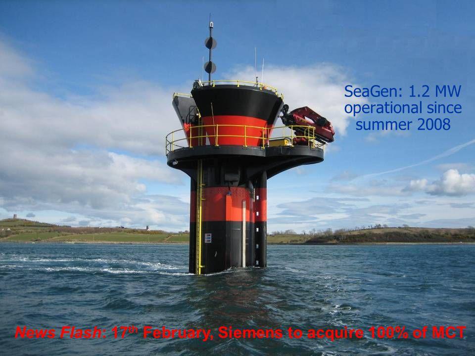 SeaGen: 1.2 MW operational since summer 2008
