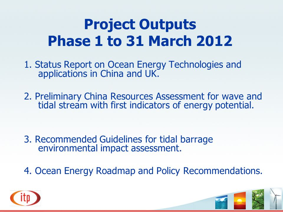 Project Outputs Phase 1 to 31 March 2012