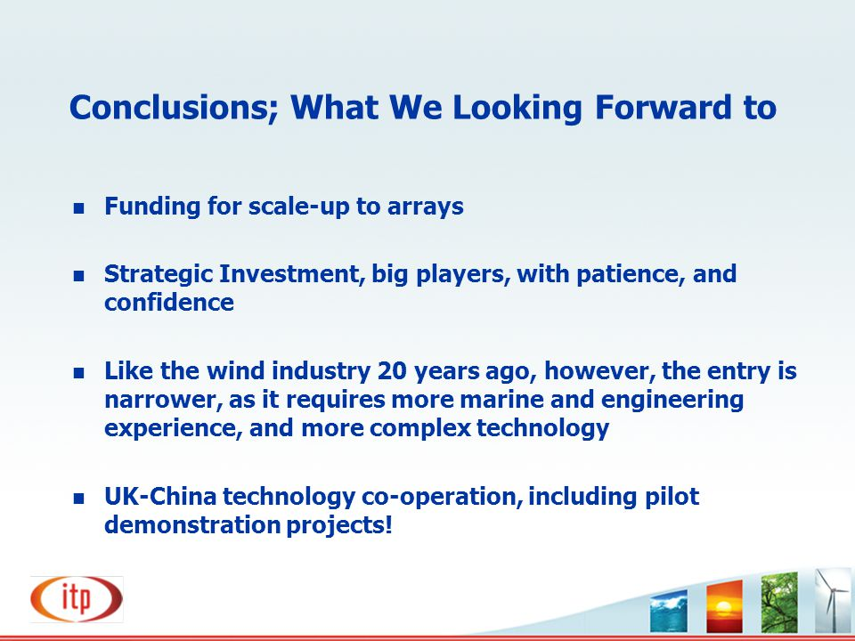 Conclusions; What We Looking Forward to