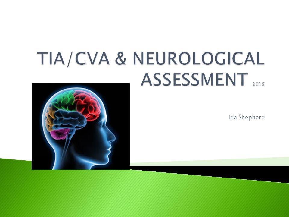 TIA/CVA & NEUROLOGICAL ASSESSMENT 2015