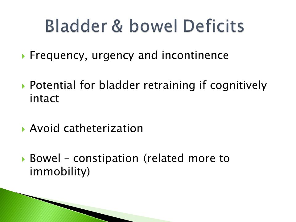 Bladder & bowel Deficits