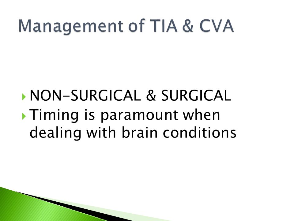 Management of TIA & CVA NON-SURGICAL & SURGICAL
