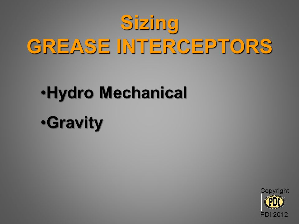 Sizing GREASE INTERCEPTORS