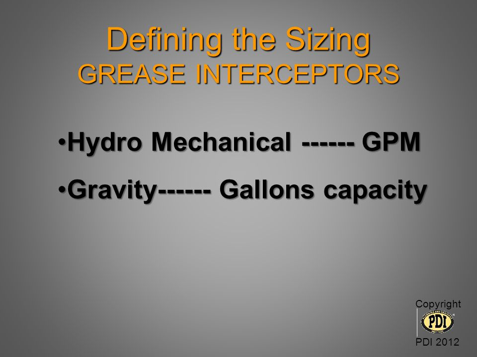 Defining the Sizing GREASE INTERCEPTORS