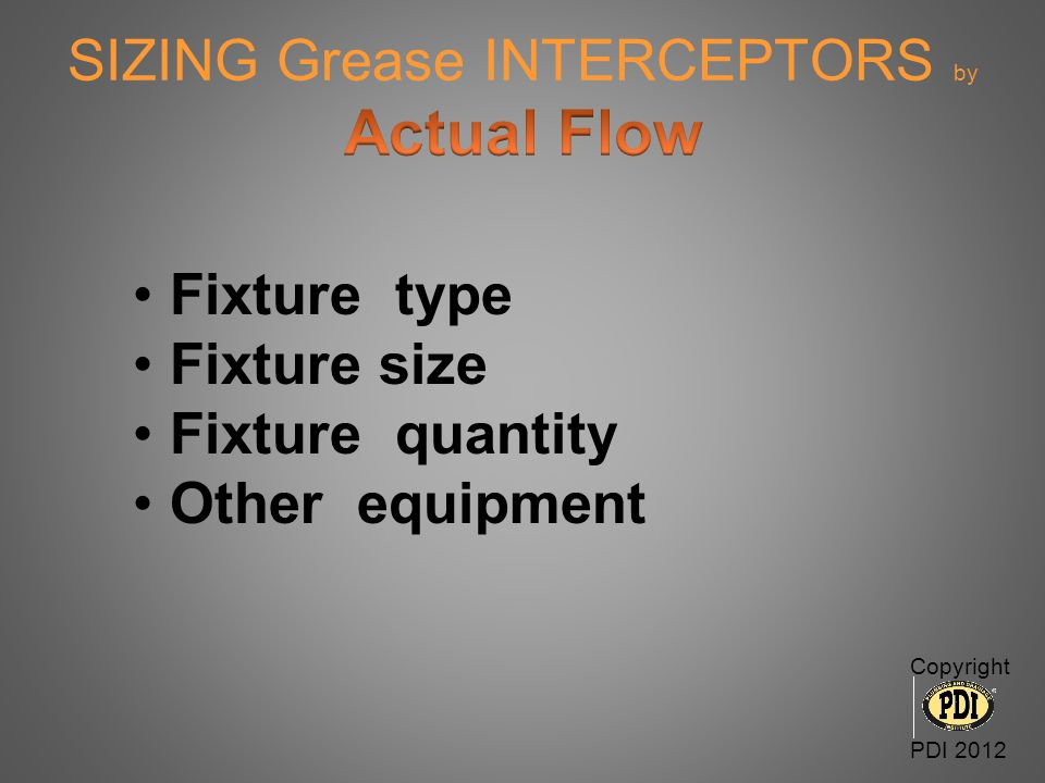 SIZING Grease INTERCEPTORS by Actual Flow