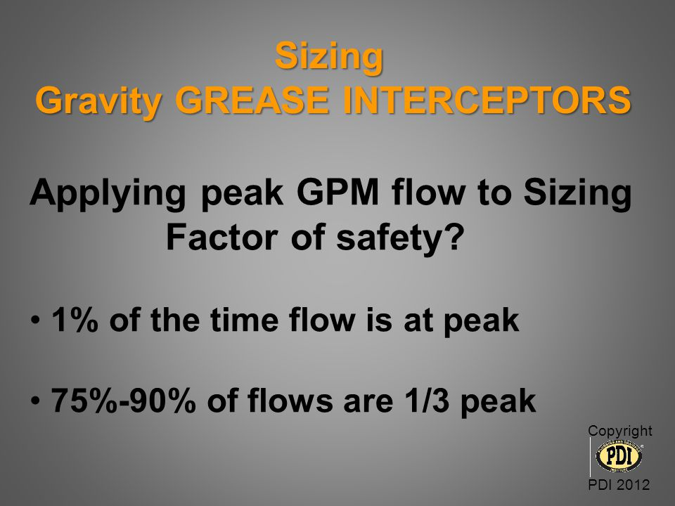 Sizing Gravity GREASE INTERCEPTORS