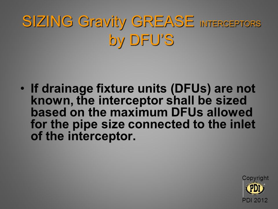 SIZING Gravity GREASE INTERCEPTORS by DFU'S